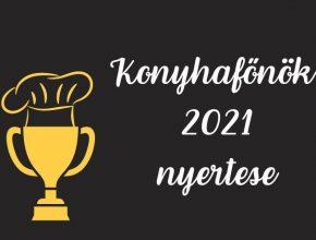 konyhafőnök 2021 nyertese