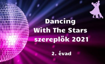 Dancing with the stars szereplők 2021, 2. évad