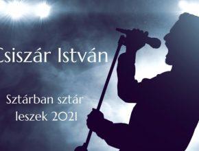Csiszár István Sztárban sztár leszek 2021 szereplő