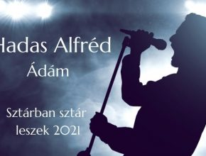 Hadas Alfréd Ádám Sztárban sztár leszek szereplő