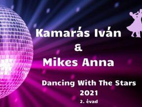 Kamarás Iván és Mikes Anna Dancing With The Stars 2021