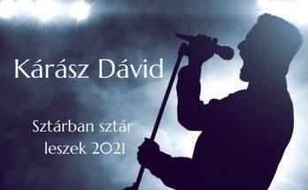Kárász Dávid Sztárban sztár leszek 2021 szereplő