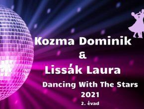 Kozma Dominik és Lissák Laura Dancing With The Stars 2021