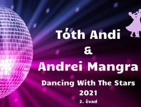Tóth Andi és Andrei Mangra Dancing With The Stars 2021