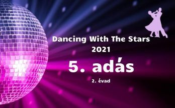Dancing with the stars 2021. - 5. adás